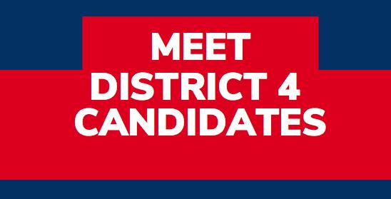 Meet District 4 City Council Candidates