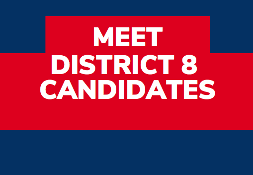 Meet District 8 City Council Candidates